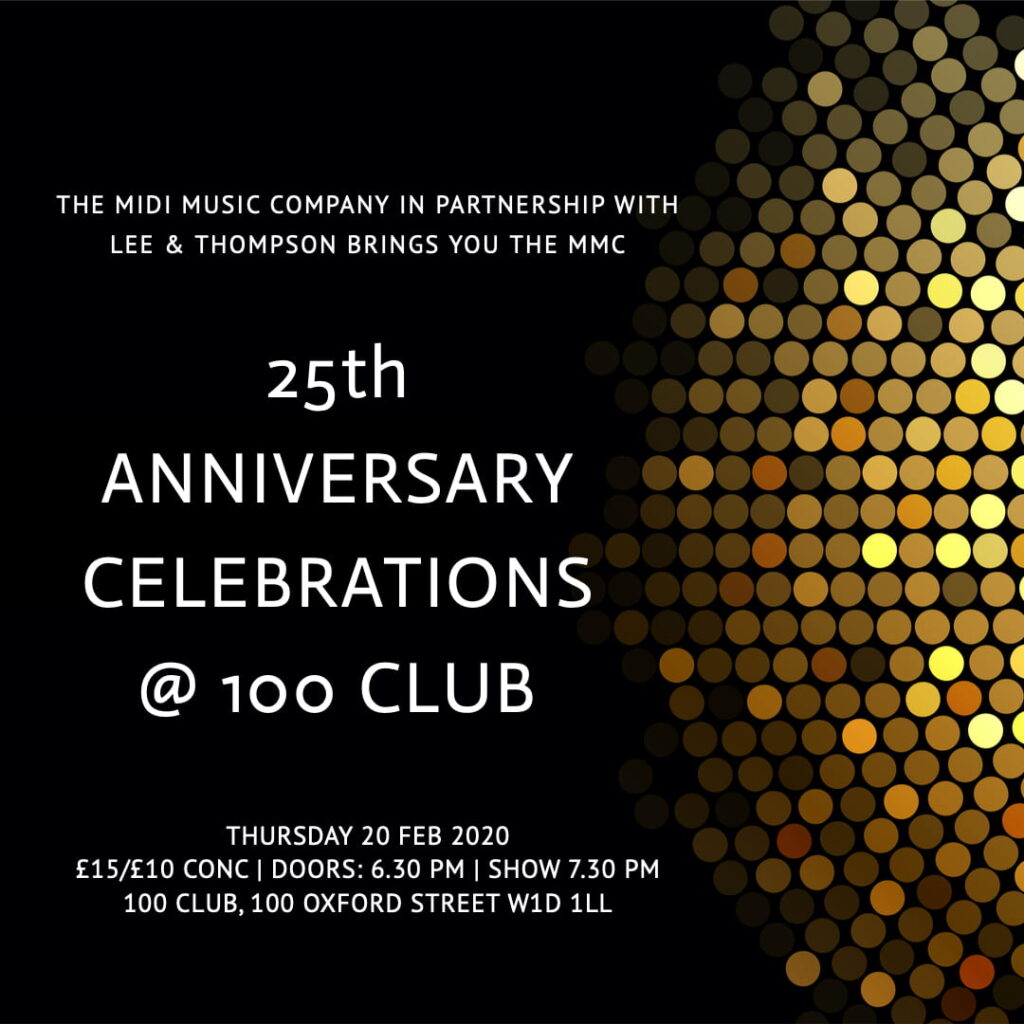 MMC 25 Anniversary Celebrations at the 100 Club, 100 Oxford Street, London W1D 1LL