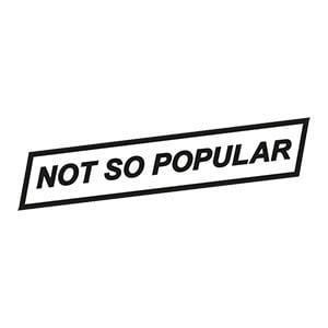 Not so popular